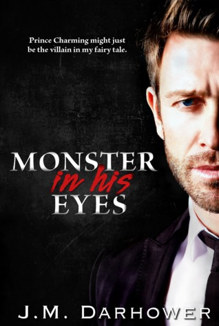 Review: Monster in His Eyes (Monster in His Eyes #1) by J.M. Darhower