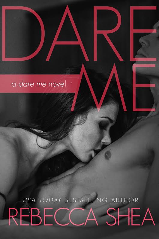 Cover Reveal: Dare Me by Rebecca Shea