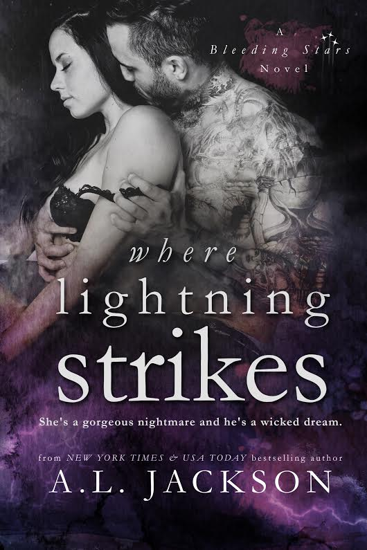 Release Day Blitz: Where Lightning Strikes (Bleeding Stars #3) by A.L. Jackson