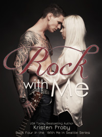 Rock With Me - Kristen Proby FINAL