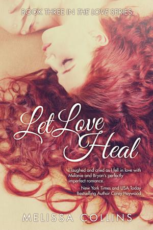 let love heal