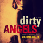 Review: Dirty Angels (Dirty Angels #1) by Karina Halle