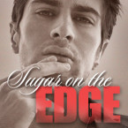 Cover Reveal: Sugar On the Edge (Last Call #3) by Sawyer Bennett
