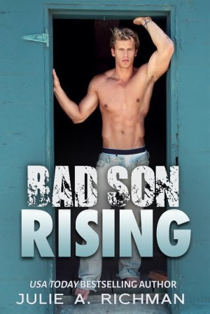 Release Day Launch and Giveaway: Bad Son Rising  by Julie A. Richman