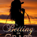 Blog Tour, Bonus Scene and Giveaway: Betting on Grace (Dead Heat Ranch #1) by Nicole Edwards
