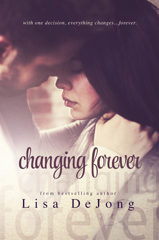 Review: Changing Forever (Rain #2) by Lisa De Jong