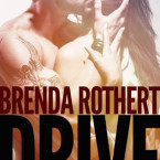 Release Day Blitz: Drive (Fire on Ice #4) by Brenda Rothert