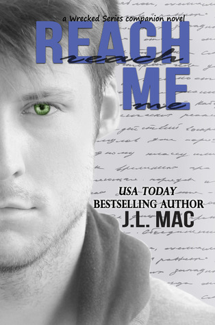 Review: Reach Me by J.L. Mac