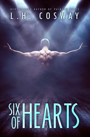 Teaser Thursday and ARC Giveaway: Six of Hearts by L.H. Cosway