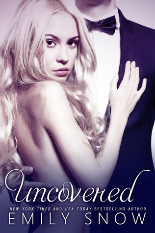 Teaser Tuesday and ARC Giveaway: Uncovered by Emily Snow