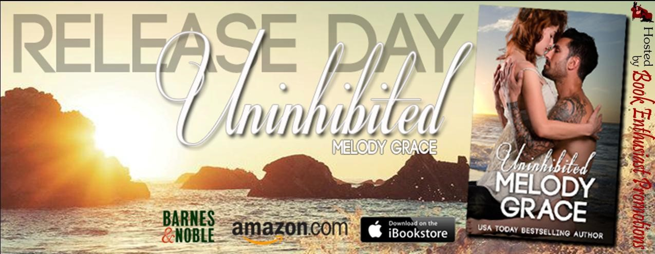 Release Day Blitz: Uninhibited (The Callahans #2) by Melody Grace