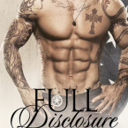 EXCLUSIVE Cover Reveal and ARC Giveaway: Full Disclosure (Nice Guys #2) by Kindle Alexander