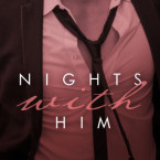 Cover Reveal: Nights with Him (Seductive Nights #4) by Lauren Blakely