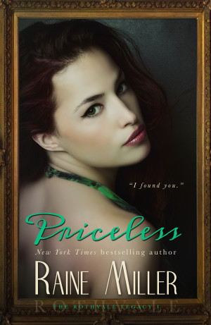 Cover Reveal: Priceless (Rothvale Legacy #1) by Raine Miller