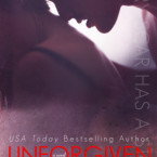 Cover Reveal: Unforgiven (Unbreakable #3) by Rebecca Shea