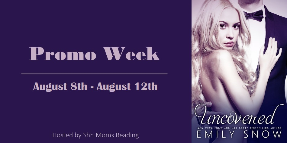 Blog Hop Review, Bonus Scene and Giveaway: Uncovered by Emily Snow
