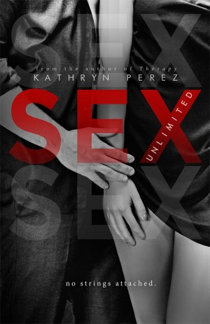 Cover Reveal: The Completed SEX Unlimited Series by Kathryn Perez