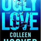 Blog Tour Review: Ugly Love by Colleen Hoover