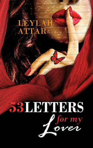 Review and Giveaway: 53 Letters for My Lover (53 Letters for My Lover #1) by Leylah Attar