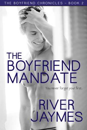 Exclusive Cover Reveal and Giveaway: The Boyfriend Mandate by River Jaymes