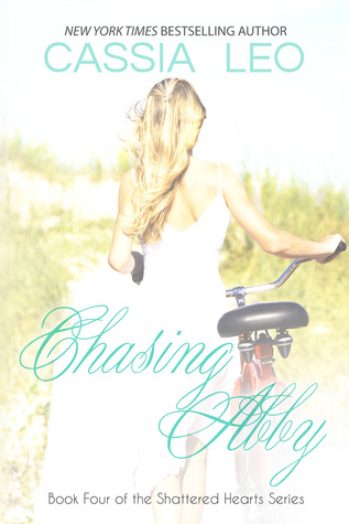 Teaser Tuesday and Giveaway: Chasing Abby (Shattered Hearts #4) by Cassia Leo