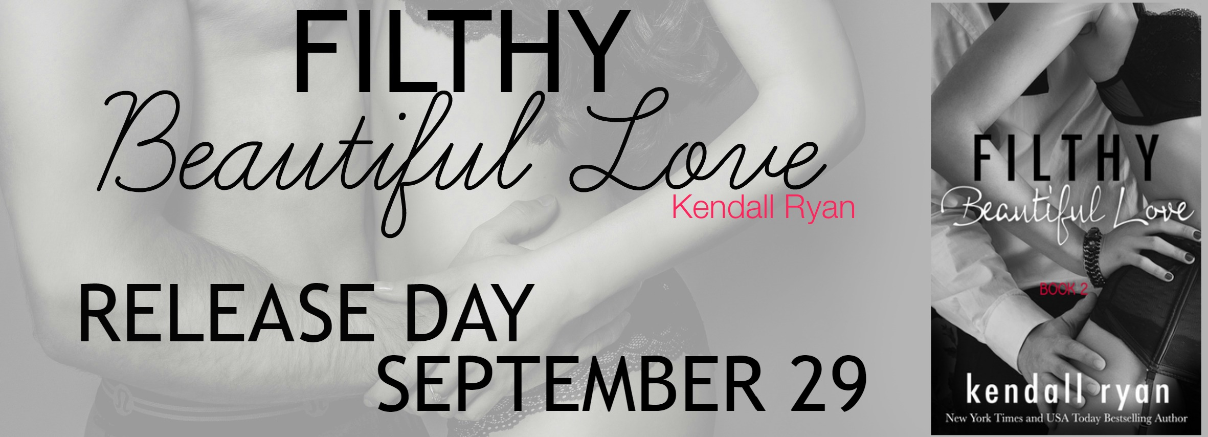 Release Day Launch: Filthy Beautiful Love (Filthy Beautiful Lies #2) by Kendall Ryan