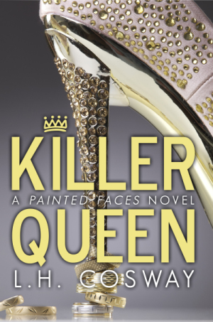 Blog Tour and Giveaway: Killer Queen (Painted Faces #2) by L.H. Cosway