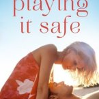 Release Day Launch and Giveaway: Playing It Safe by Barbie Bohrman