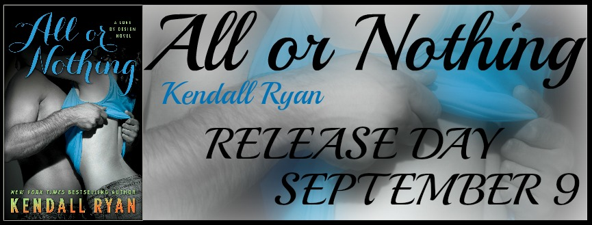 Release Day Blitz and Giveaway: All or Nothing (Love by Design #3) by Kendall Ryan