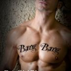Release Day Launch and Review: Bang Bang by Rachel Van Dyken