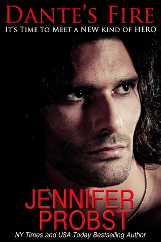 Jennifer Probst Exclusive Spotlight and Giveaway: Dante's Fire