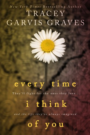 Release Day Blast Review and Giveaway: Every Time I Think of You by Tracey Garvis-Graves
