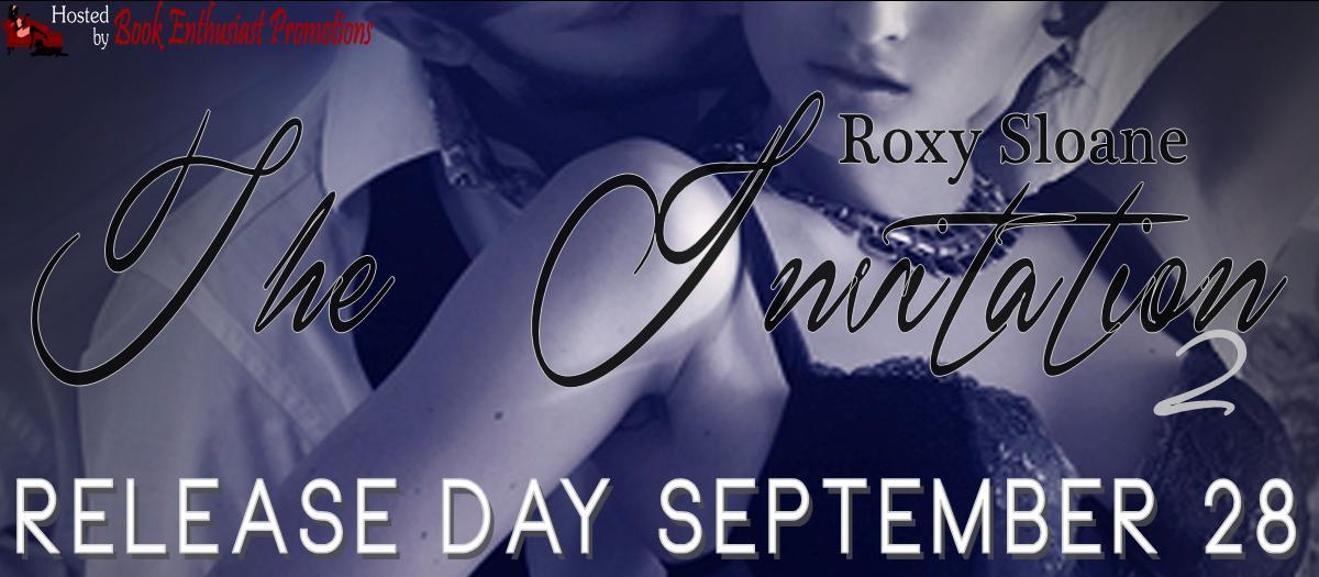 Release Day Event and Giveaway: The Invitation 2 by Roxy Sloane