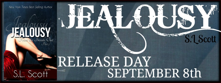 Release Day Launch: Jealousy by S.L. Scott