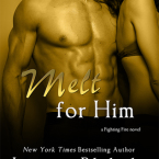 Review: Melt for Him (Fighting Fire #2) by Lauren Blakely