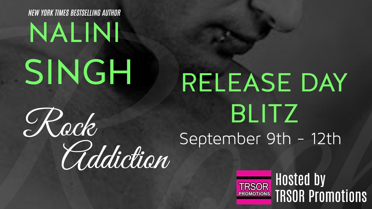 Release Day Blast and Giveaway: Rock Addiction (Rock Kiss #1) by Nalini Singh