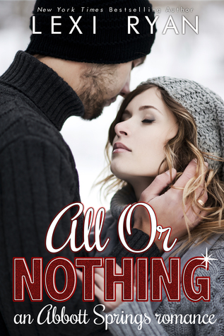 Review: All or Nothing by Lexi Ryan