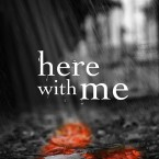 Teaser Tuesday and Giveaway: Here with Me (The Archer Brothers) by Heidi McLaughlin