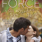Review and Giveaway: I Saw Her Standing There (Green Mountain #3) by Marie Force