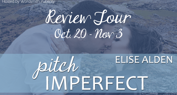 Blog Tour and Giveaway: Pitch Imperfect by Elise Alden