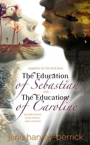 the education of sebastian and caroline combined
