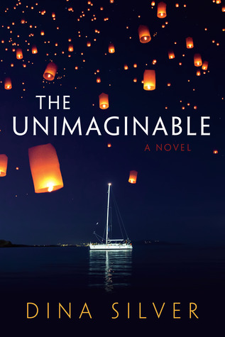 Blog Tour and Giveaway: The Unimaginable by Dina Silver