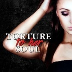 Review: Torture to Her Soul (Monster in His Eyes #2) by J.M. Darhower