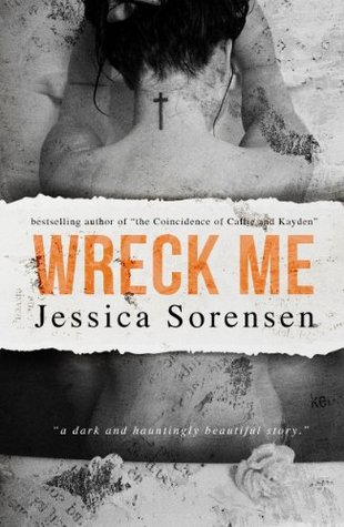 Release Day Blitz and Giveaway: Wreck Me (Nova #4) by Jessica Sorensen