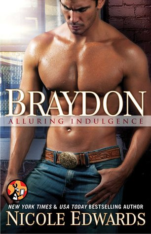 Blog Tour and Giveaway: Braydon (Alluring Indulgence #6) by Nicole Edwards