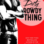Review, Author Q&A and Giveaway: Dirty Rowdy Thing (Wild Seasons #2) by Christina Lauren