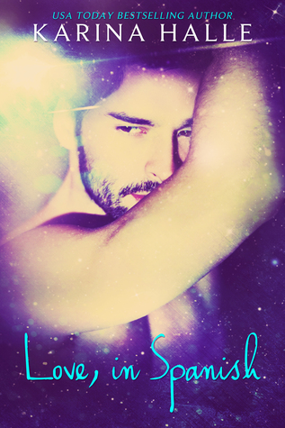 Review: Love, in Spanish (LIE #2) by Karina Halle