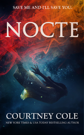 Review: Nocte (The Nocte Trilogy #1) by Courtney Cole