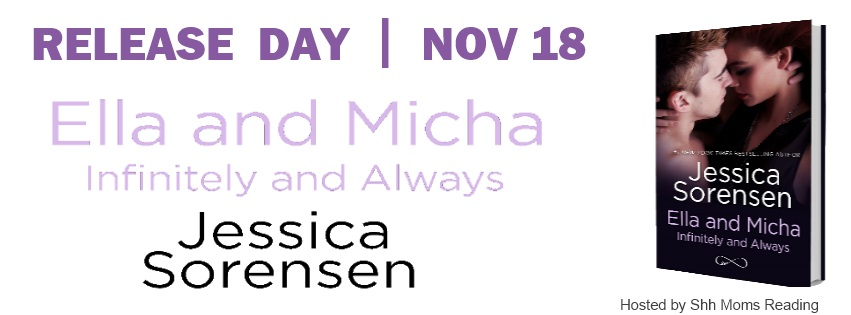 Release Day Blitz and Giveaway: Ella and Micha: Infinitely and Always (The Secret #4.6) by Jessica Sorensen