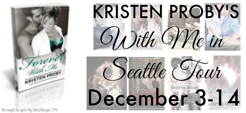 Blog Tour and Giveaway: Forever with Me (With Me in Seattle #8) by Kristen Proby